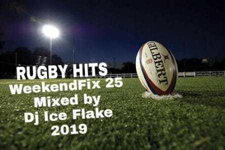 Dj Ice Flake – WeekendFix 25 (Rugby League) 2019