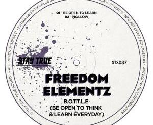 Freedom Elementz – Be Open To Learn