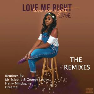 J.A.E – Love Me Right (Mr Eclectic & George Lesley Deep Soul Remix)