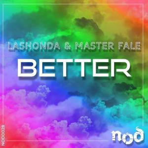 LaShonda & Master Fale – Better (Afro Bounce Mix)