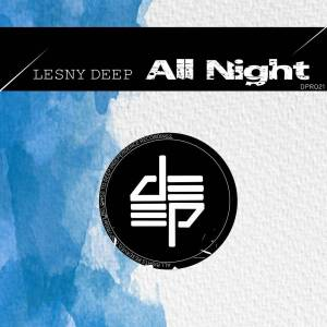 Lesny Deep – All Night (Afro Dub)