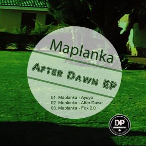 Maplanka – After Dawn EP