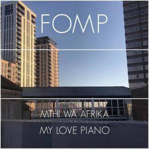 Mthi Wa Afrika – My Love Piano EP