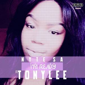 Nyte SA feat. Tonylee – I'm Ready (Original Mix)