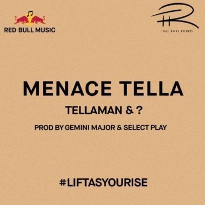 Tellaman & – Menace Tella