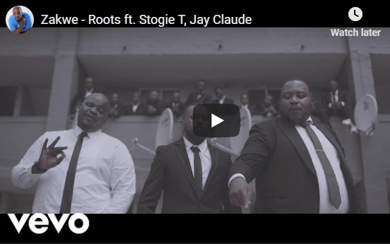 Zakwe feat. Stogie T x Jay Claude – Roots [Official Video]