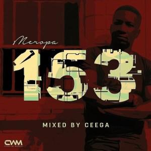 Ceega – Meropa 153 Mix