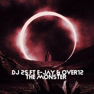 DJ 2-S, E-JAY & OVER12 – The Monster EP