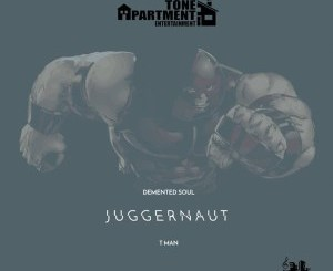 Demented Soul & Tman – Juggernaut EP
