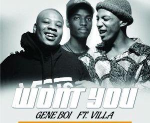 Gene Boi feat. Villa – Won't You (Dee Cee Remix)