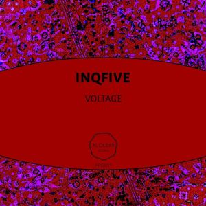 InQfive – Voltage (Original Mix)