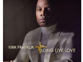 Kirk Franklin – Long Live Love