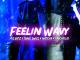 Mic Bitz – Feelin Wavy Ft. Yung Swiss, MusiholiQ & Naycha