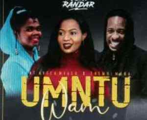Ricky Randar – Umtu Wam Ft. Avela Mvalo & Thembi Mona