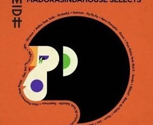 VA – Madorasindahouse Selects