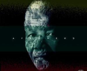 AfroNerd – Freedom Is Tomorrow (Album)