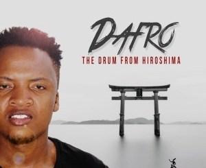 Dafro – The Drum From Hiroshima