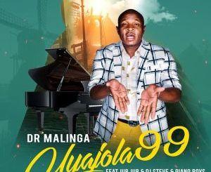 Dr Malinga – Uyajola 99 (feat. Jub Jub, Dj Steve & Piano Boys)