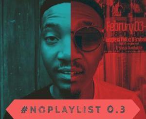 KingTouch – NoPlaylist 0.3 Mix