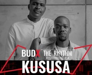 Kususa – #BudXTheRhythmJHB LIVE