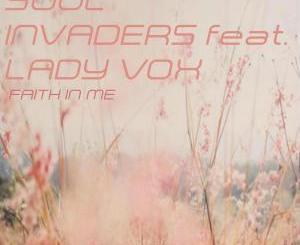 Soul Invaders, Lady Vox – Faith In Me (Terryfic, Bee-Bar & Bakk3 Urban Jazz Mix)
