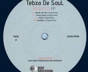 Tebza De SouL – Isolated