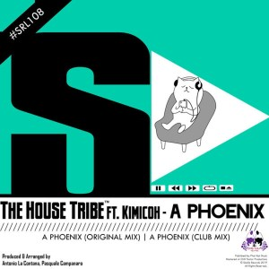 The House Tribe feat. Kimicoh – A Phoenix (Original Mix)