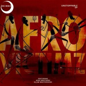 Afro Victimz – Unstoppable EP