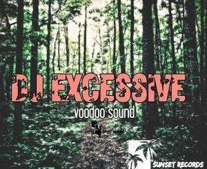 DJ Excessive – Voodoo Sound Live Mix Vol.1