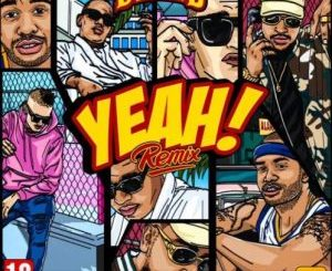 Dj D Double D – Yeah (Remix) ft. AKA, Da LES & Youngsta CPT