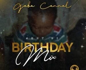 Gaba Cannal – #Est95 Birthday Mix