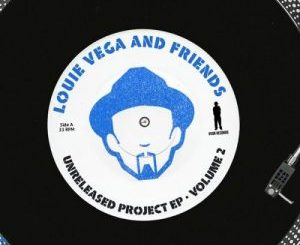 Louie Vega & Elements Of Life – Unreleased Project EP, Vol. 02