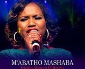 M'abatho Mashaba – Re Obamela Wena (Live)