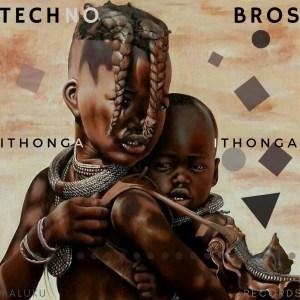 Techno Bros – iThonga