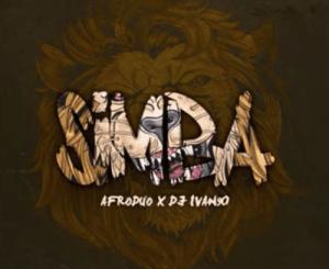 Afroduo – Simba (Original Mix) Ft. DJ Ivan90
