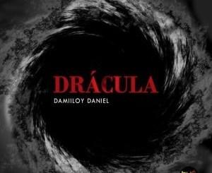 DJ Damiloy Daniel – Drácula