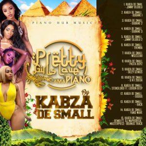 Kabza De Small – Pretty Girls Love Amapiano