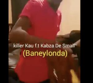 Killer Kau – Baneylonda Ft. Kabza De Small