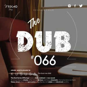 Kususa – The Dub 66 (Guest Mix 006)