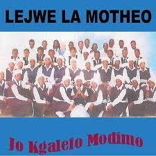 Lejwe La Motheo – Jo Kgalefo Modimo