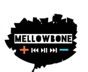 MellowBone – Music With Prayers Vol.1 (100% Production Mix)