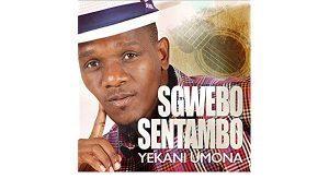 Sgwebo Sentambo – Khuluma Sikuzwe (feat. Vimbela Khoza)