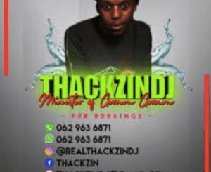 ThackzinDj – Khekhe Labo