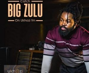 Big Zulu ft Mnqobi Yazo – Vuma Dlozi