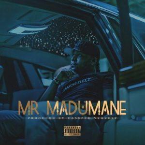 Cassper Nyovest – Mr Madumane