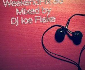 DJ Ice Flake – WeekendFix 36 2019