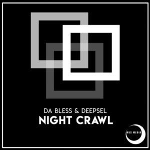 Da Bless & DeepSel – Night Crawl (Sological Mix)
