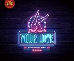 Dat Gruvee – Your Love (Breyth Remix) Ft. Emmanuela