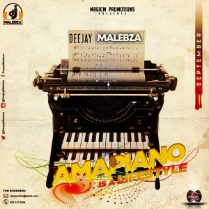 Dj Malebza – Amapiano Is A LifeStyle (September 2019)