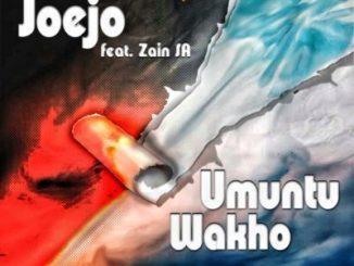 Joejo – Umuntu Wakho Ft. Zain SA